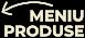 Meniu produse